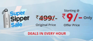 Read more about the article [Sale Live] Droom Sipper Bottle Sale – Buy Sipper Bottle Only Rs.9 For All   Limited Stock…