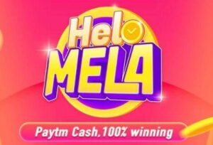 Read more about the article Helo Mela Offer – Earn Upto Rs.11000 Instant Paytm Cash In Paytm Wallet | All Users